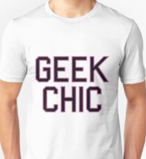 Geek Chic Unisex T-Shirt
