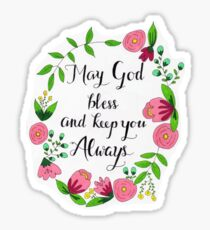May God Bless and Keep You Always Sticker