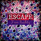 ESCAPE FROM REALITY Bold Typography Adventure Hipster Cool Ombre Blue Purple Abstract Pattern Art by EbiEmporium