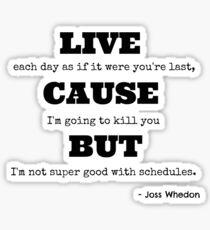 Joss Killing Schedule Sticker