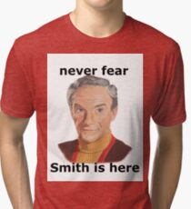 Never fear Smith is here.. Tri-blend T-Shirt