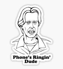 Phone's Ringin' Dude Sticker