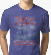 Dufresne and Redding  Tri-blend T-Shirt
