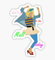 Let's go to the Mall ! :D Sticker