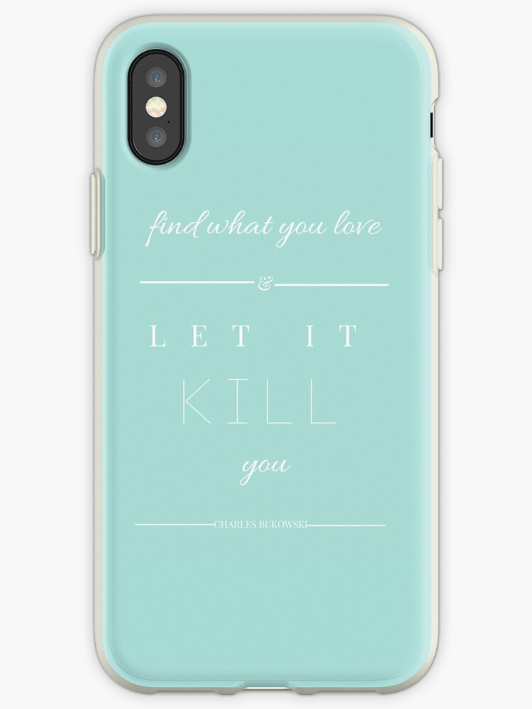Find What You Love and Let It Kill You by booksandbark