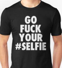 Camiseta ajustada vete a la mierda tu selfie