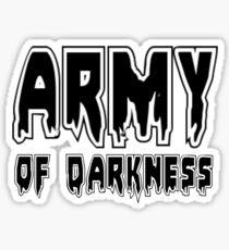 ARMY OF DARKNESS by Zombie Ghetto Sticker