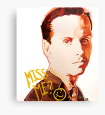 Miss me? - Jim Moriarty Metal Print