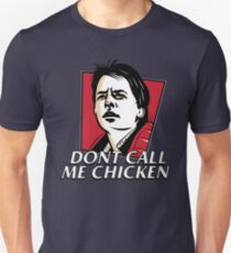 Don't call me chicken T-Shirt