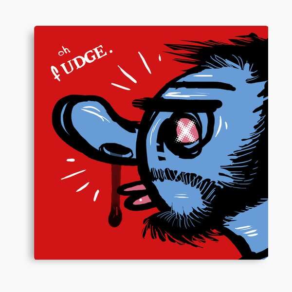 Oh Fudge. Canvas Print