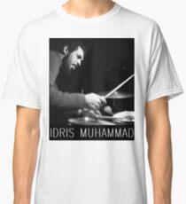 IDRIS MUHAMMAD Classic T-Shirt