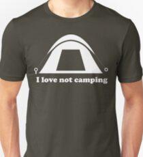 I Love Not Camping T-Shirt