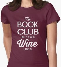 My Book Club Only Reads Wine Labels Women's Fitted T-Shirt