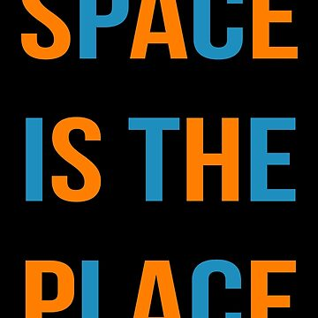 Space is the place by andraskiss