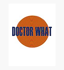 Doctor What Photographic Print