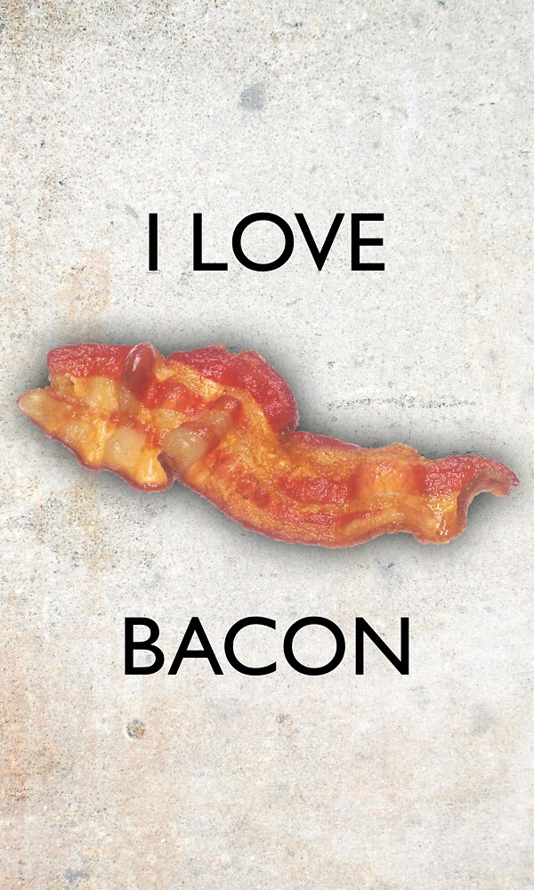 I love Bacon by Gold Target