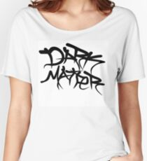 dark matter graffiti logo Women's Relaxed Fit T-Shirt