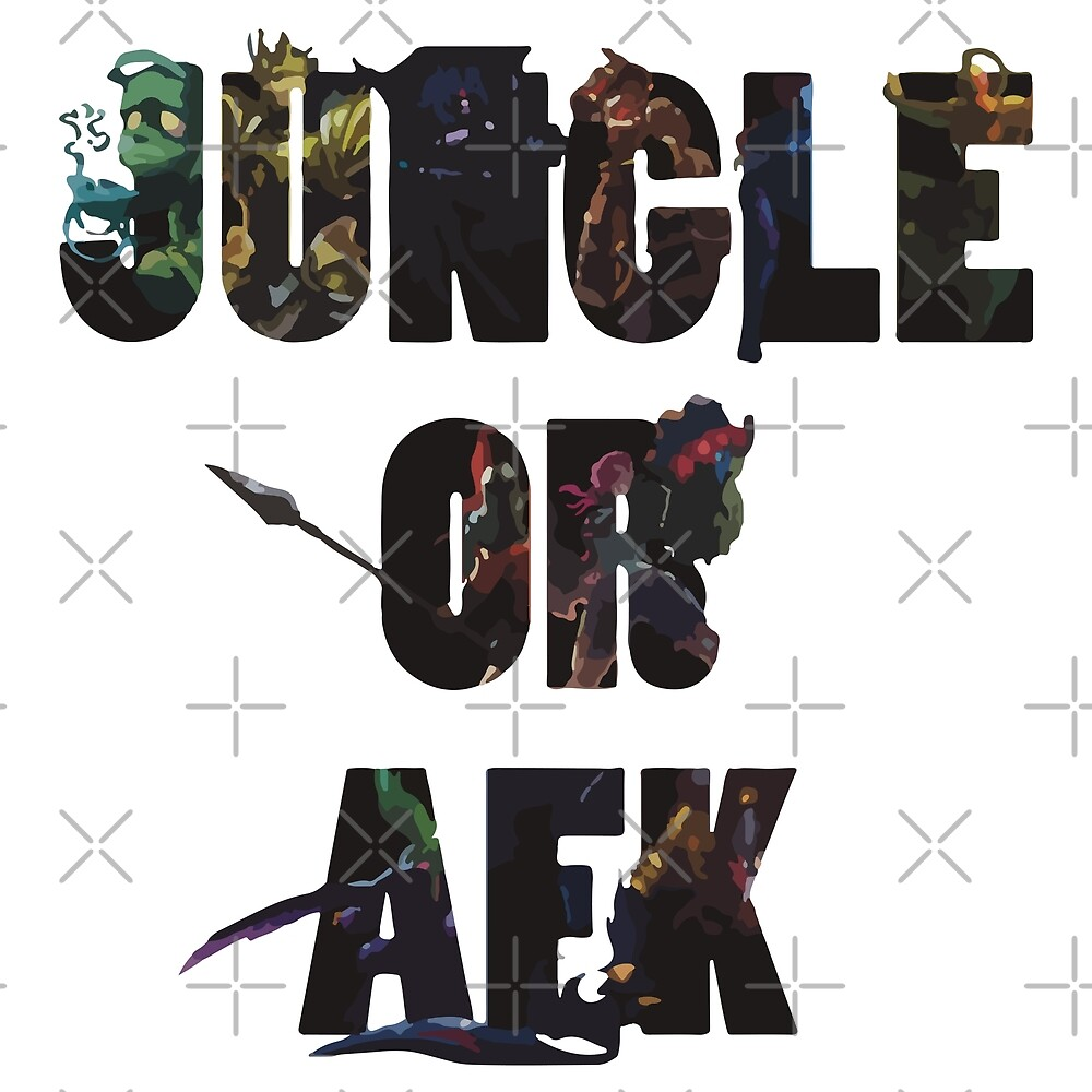 Jungle or Afk by Graphy Official