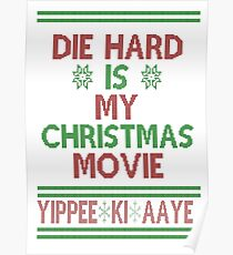 Die Hard is my Christmas Movie! Poster