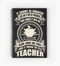 Forever The Title - Teacher Spiral Notebook