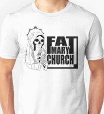 Fat Mary Church - clothing (W) T-Shirt