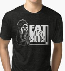 Fat Mary Church - clothing - total white version Tri-blend T-Shirt