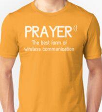 Prayer: The Best Form of Wireless Communication Unisex T-Shirt