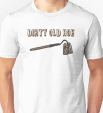 Dirty Old Hoe Unisex T-Shirt