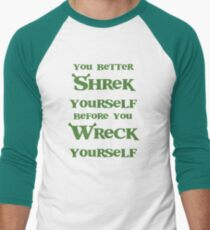 Shrek yourself. T-Shirt