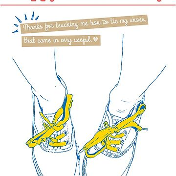 Mother's Day: Shoe Laces by suzannebrogan