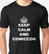 Keep Calm and Comiccon - Get this on anything! Unisex T-Shirt