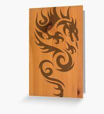 Wood Dragon Greeting Card