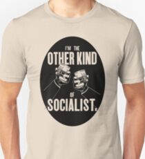 The other kind of socialist Unisex T-Shirt
