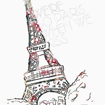 We're So Paris When We Kiss by echosingerxx