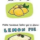When life gives you lemons by Alexandra Salas