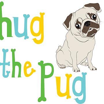 HUG THE PUG! by AMZIGH