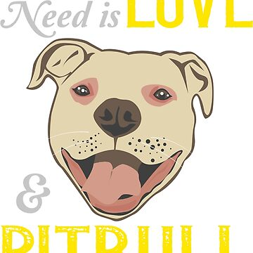 All you need is ove and a .. PITBULL ! by AMZIGH