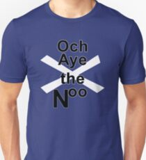 Och Aye the Noo for Scottish Independence Slim Fit T-Shirt