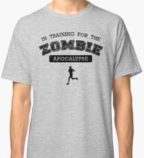 Training for the zombie apocalypse Classic T-Shirt