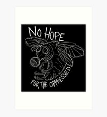No Hope Art Print