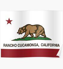 Rancho Cucamonga California Republic Flag  Poster