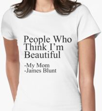 People Who Think I'm Beautiful Women's Fitted T-Shirt