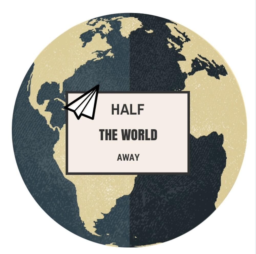 Half The World Away by zogumus