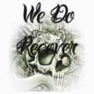We Do Recover N.A. Shirt by Delights