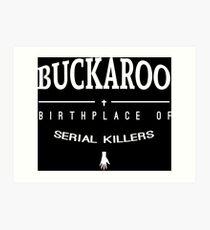NailBiter - Buckaroo The Birthplace of serial killers Art Print