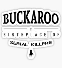 NailBiter - Buckaroo The Birthplace of serial killers Sticker