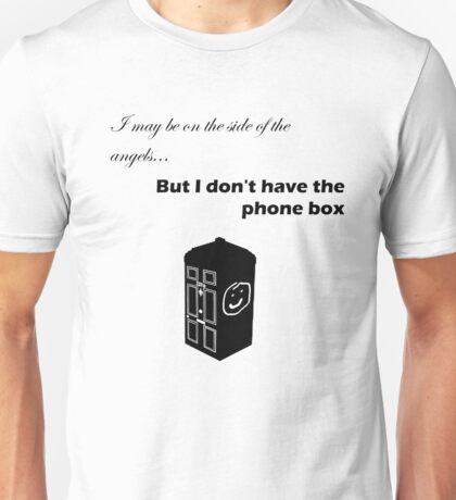 I don't have the phone box (Black) Unisex T-Shirt