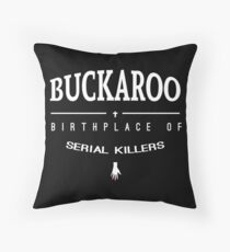 NailBiter - Buckaroo The Birthplace of serial killers Throw Pillow