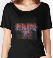 The project manager's motto. What can go wrong WILL  Women's Relaxed Fit T-Shirt