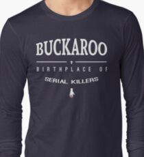 NailBiter - Buckaroo The Birthplace of serial killers Long Sleeve T-Shirt